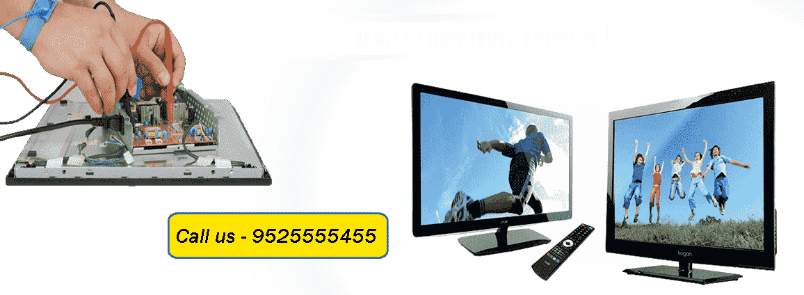 LED/LCD Repairing Courses in Patna